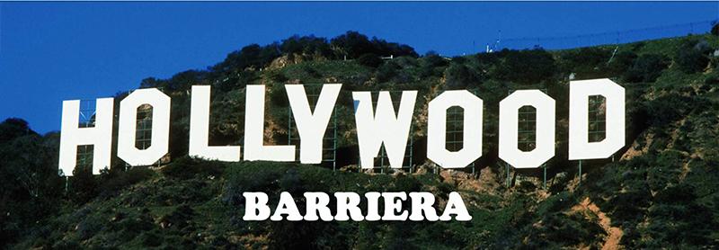 Hollywood Barriera