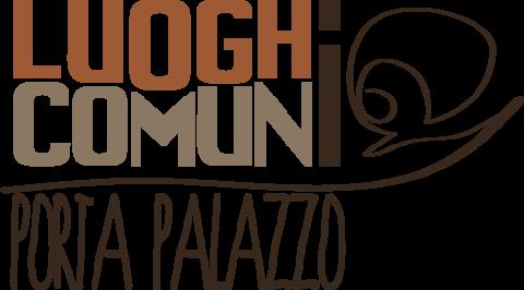 Luoghi Comuni Porta Palazzo
