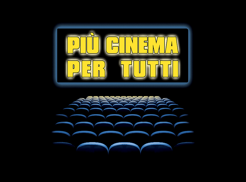 Più cinema per tutti